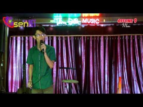 Chuyện tình quán bên hồ - Thiên Quang - Offline 9 Yêu Nhạc Sến
