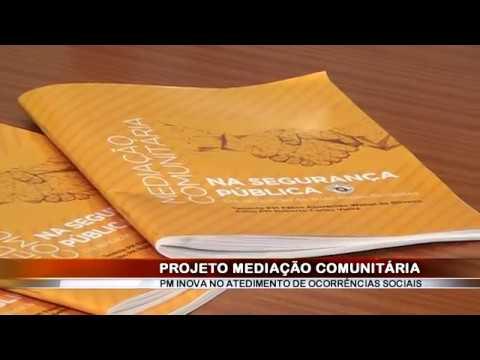 14/08/2018 - Projeto da Polícia Militar de Mediação Comunitária iniciado em Araçatuba vira modelo para o Estado e tem livro lançado com apoio do Tribunal de Justiç