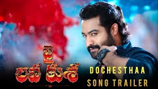 Jai-Lava-Kusa-Movie-Dochestha-Song-Trailer