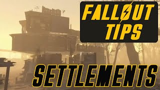 Fallout 4 Settlement Guide: Fallout 4 Settlements Best Tips