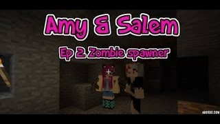 Minecraft PC Amy & Salem Ep 2. Zombie Spawner