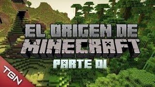 MINECRAFT: EL ORIGEN DE MINECRAFT PARTE 1/2