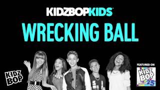 KIDZ BOP Kids Wrecking Ball (KIDZ BOP 25)
