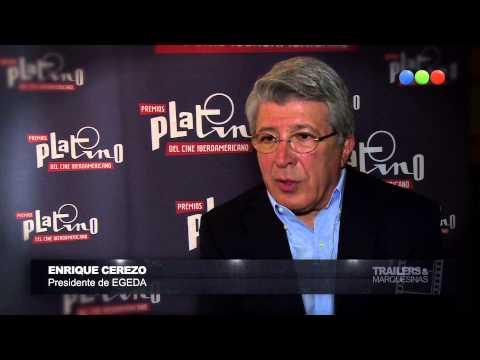 TRAILER & MARQUESINAS: PREMIOS PLATINO - NOTA A ENRIQUE CEREZO