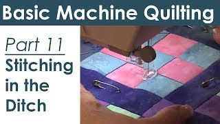 Stitching In The Ditch: How To Machine Quilt
