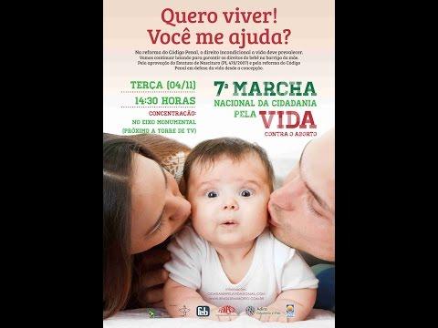 Ter(4/nov) 14h30: 7ª Marcha Nacional da Cidadania pela VIDA em Brasília. Participe!