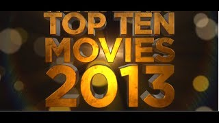 Top 10 Hollywood Movies Of 2013
