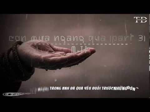 Cơn Mưa Ngang Qua (Part 3) - M-TP [ Video + Lyric Kara]