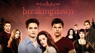 The Twilight Saga: Breaking Dawn Part 1 Score Soundtrack