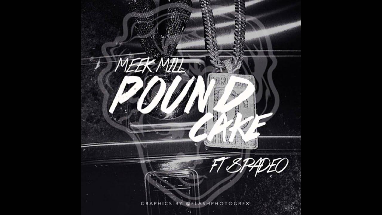 Meek Mill Pound Cake Youtube