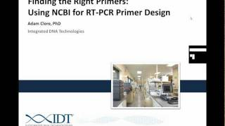 Finding the Right Primers: Using NCBI for RT-PCR Primer Design