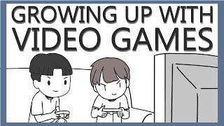 Growing Up With Video Games