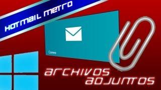 Descargar Archivos Adjuntos Desde Hotmail Metro Windows 8