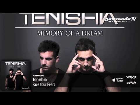 Tenishia - Face Your Fears ('Memory of a Dream' preview)
