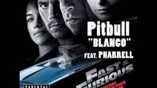 Pitbull Blanco Feat Pharrell (Fast And Furious Neues