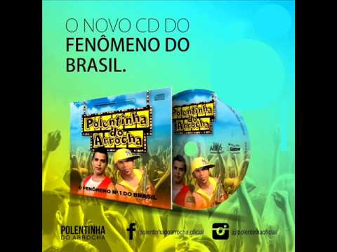 Polentinha do Arrocha (CD NOVO)  2014 • COMPLETO