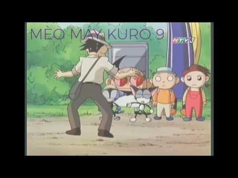Full Mèo Máy Kuro Tập 9 HTV3 Lồng Tiếng