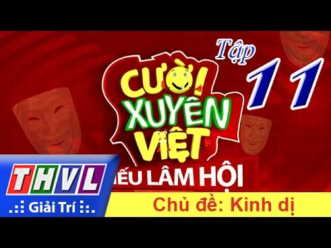 THVL | Cười xuyên Việt - Tiếu lâm hội | Tập 11: Chủ đề Kinh Dị