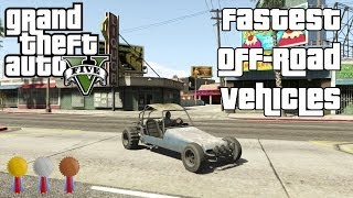 The Fastest Off-Road Vehicles In GTA V