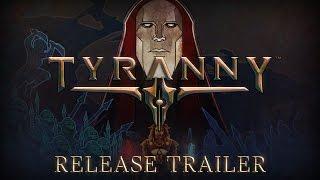 Tyranny - Megjelenés Trailer