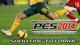 [NEW] PES 2014 - Shooting Tutorial
