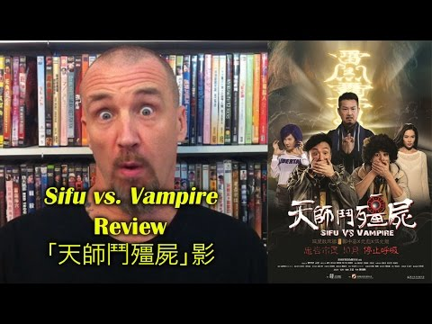 Sifu vs Vampire/天師鬥殭屍 Movie Review