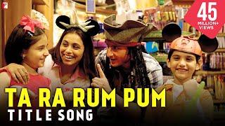 Ta Ra Rum Pum - Full Title Song