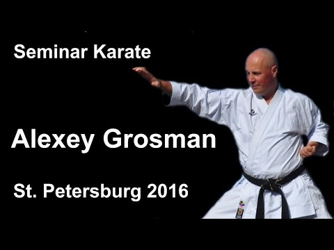 Demonstration 15: Alexey Grosman Karate Shotokan St Petersburg 2016 (Гросман Алексей Маркович)