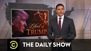 Donald Trump - Libel Bully: The Daily Show