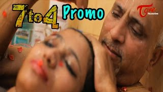 7 to 4 Movie Latest Promo : Anand Batchu, Raj Bala
