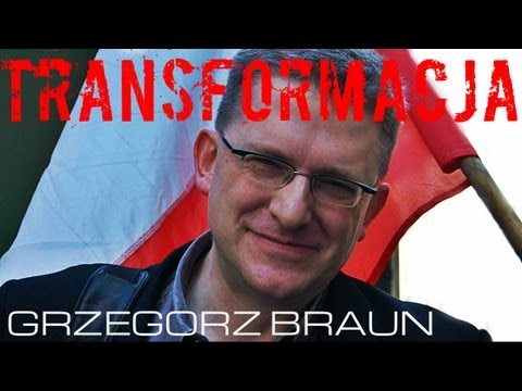 Transformacja - nowy film Grzegorza Brauna #3