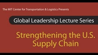 Strengthening the U.S. Supply Chain