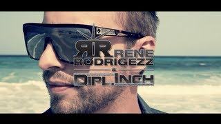 Rene Rodrigezz & Dipl.Inch - Only One