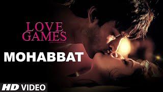 mohabbat video song, love games movie, Gaurav Arora, Tara Alisha Berry