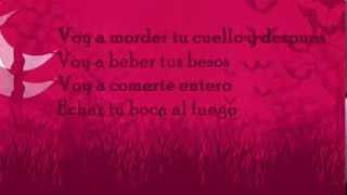 Chica Vampiro Voy A Comerte Entero (letra)