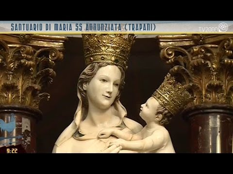 Il Santuario di Maria SS Annunziata di Trapani