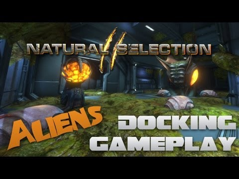 Natural Selection 2 | Alien Gameplay w/ Extra Banter! | Docking