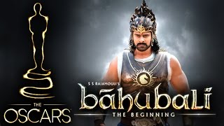 'Baahubali' In The Oscar Race