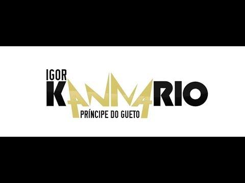 IGOR KANARIO - PRÍNCIPE DO GUETO