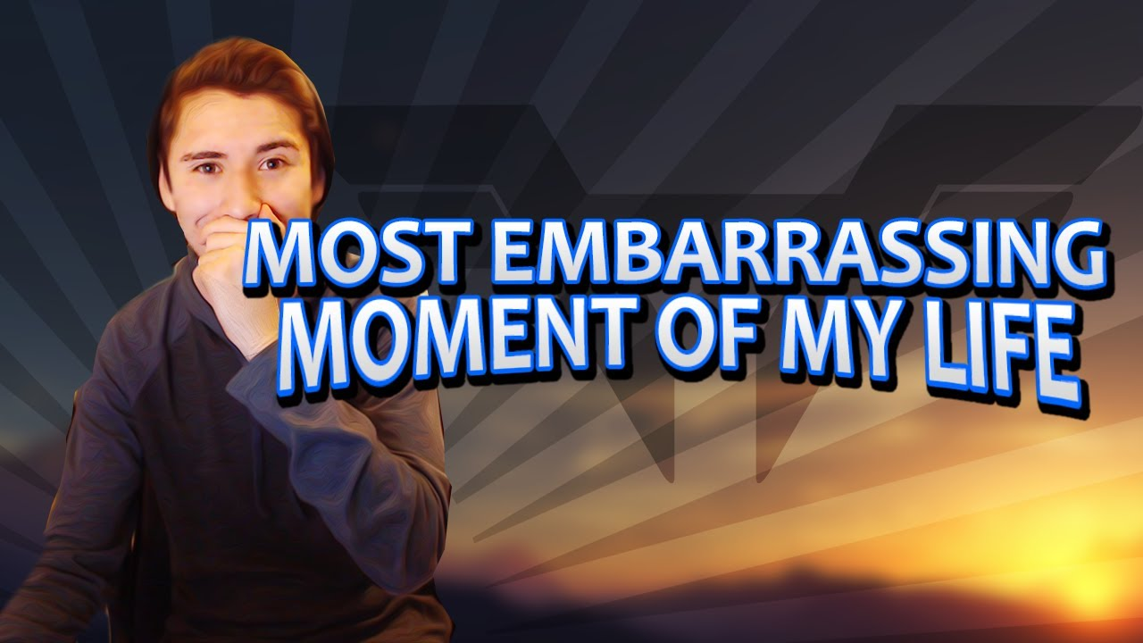 most embarrassing moment my life essay This was the most embarrasing moment in my life what is the most embarrassing moment that ever happened with what is the most embarrassing moment of your life.