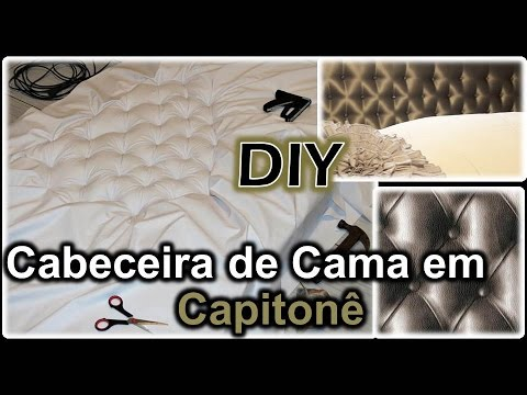 DIY - Cabeceira de Cama em Capitonê (Parte 1)
