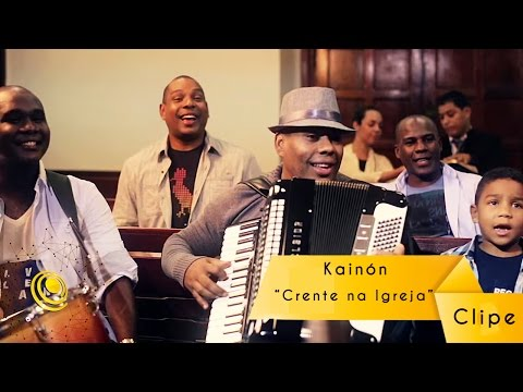 Kainon - Crente na igreja - Clipe Oficial