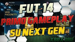 NEXT GEN FIFA 14 ULTIMATE TEAM GAMEPLAY IL MIO PRIMO