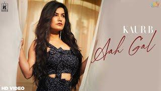 Aah Gal Kaur B Video HD Download New Video HD
