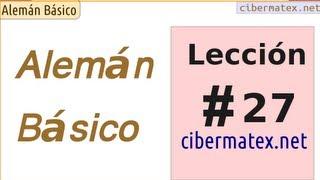 Alemán básico. Leccion 27