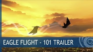 Eagle Flight - 101 Trailer