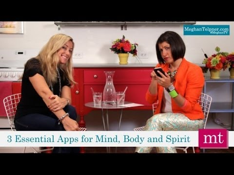 3 Essential Apps For Your Health | Meghan TV