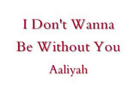 I Don't Wanna (Aaliyah song) - Wikipedia