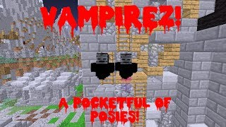 Mini Games! Vampirez! A Pocket Full Of Posies! W/Salems