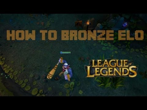 How to Bronze Elo - Episode 1